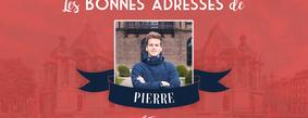 Les bonnes adresses de Pierre